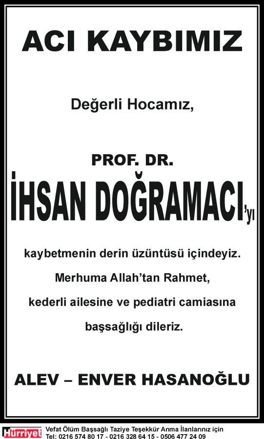 Acı kaybımız başsağlığı ilanı örneği Prof. Dr. İhsan Doğramacı